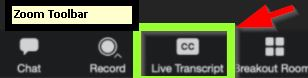 Zoom Toolbar showing Live Transcript button