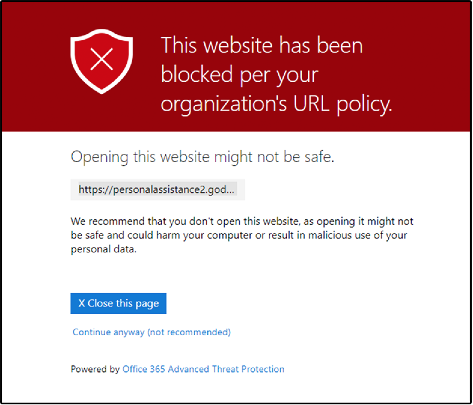 The URL is blocked for your organization. There are several reasons why a URL might be blocked. We recommend that you contact your organization's Office 365 administrator.